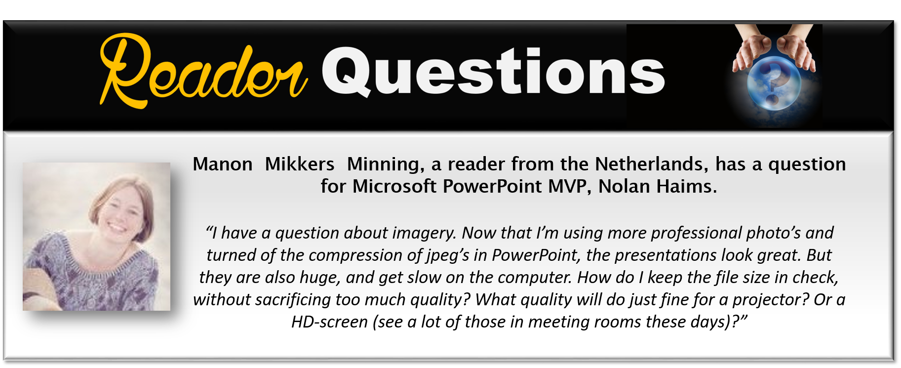 Reader Questions: How Do You Bring Powerpoint Files Down To A Smaller File  Size?
